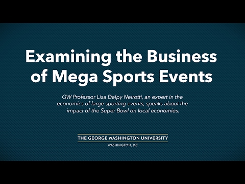 Examining the Business of Mega Sports Events