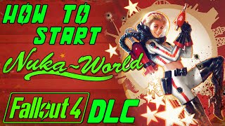 Fallout 4 - How to start Nuka-World DLC, All Aboard Quest