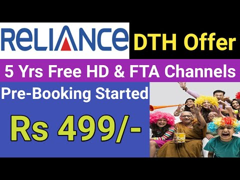 Reliance Digital DTH Offer - 5 Years Free HD & FTA Channels   Pre Book in Just Rs 499
