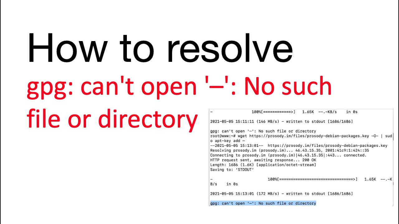 How to resolve gpg: can't open '–': No such file or directory error