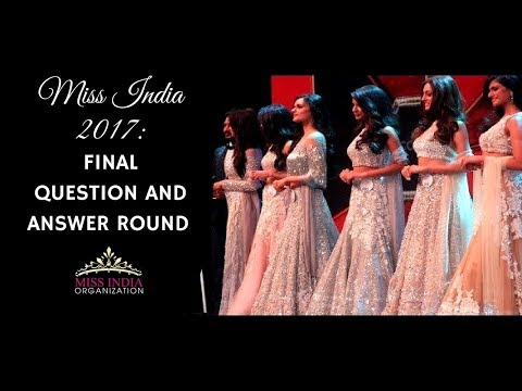 Miss India 2017 Finale: Top 6 Question and Answer Round