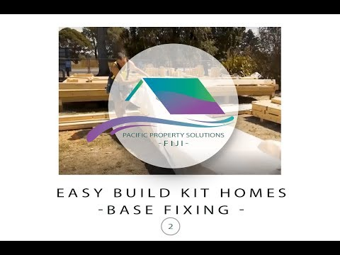 Fiji Easy Build Kit Homes -Base Fixing Your Kit Home