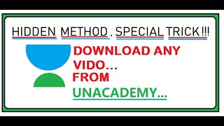 How to download Unacademy videos |2020| & how to watch free lectures for class 6 to12