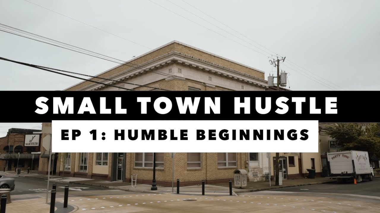 Small Town Hustle | EP 1 | Humble Beginnings: From Struggle to Startup