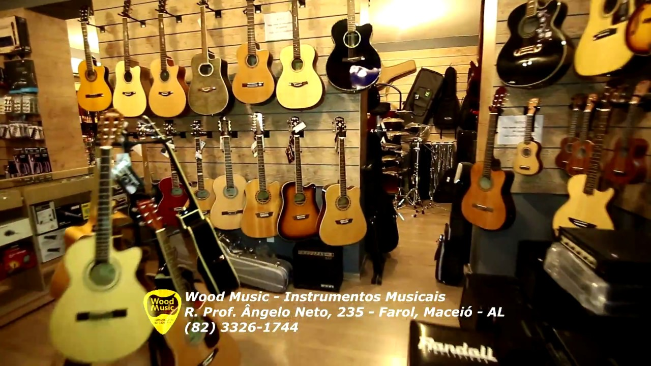 wood music instrumentos musicais teaser loja maceió al youtube