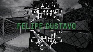 DC SHOES: DE LA CALLE/DA RUA - FELIPE GUSTAVO