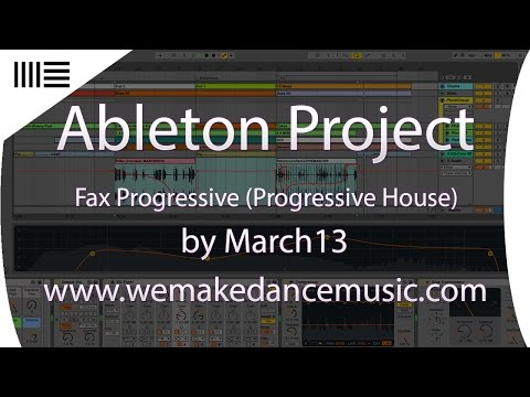 Ableton Template - Progressive House - Fax Progressive by March13 www.wemakedancemusic.com