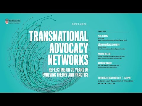 Transnational Advocacy Networks: Reflecting on 20 years of Evolving Theory and Practice