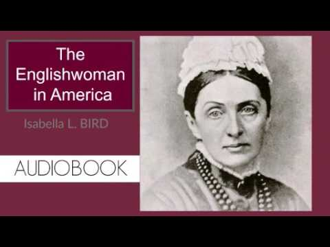 The Englishwoman in America by Isabella Bird - Audiobook ( Part 1/2 )