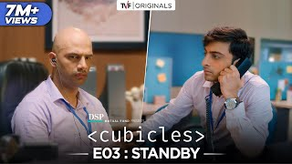 Cubicles - EP 03 - Standby