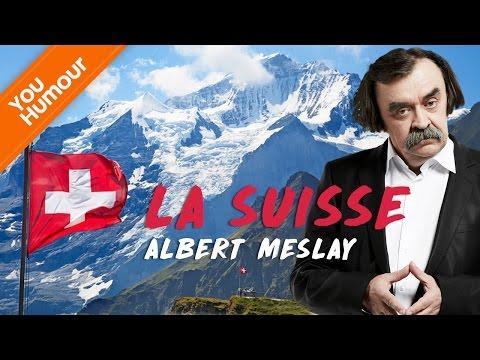 ALBERT MESLAY - La Suisse