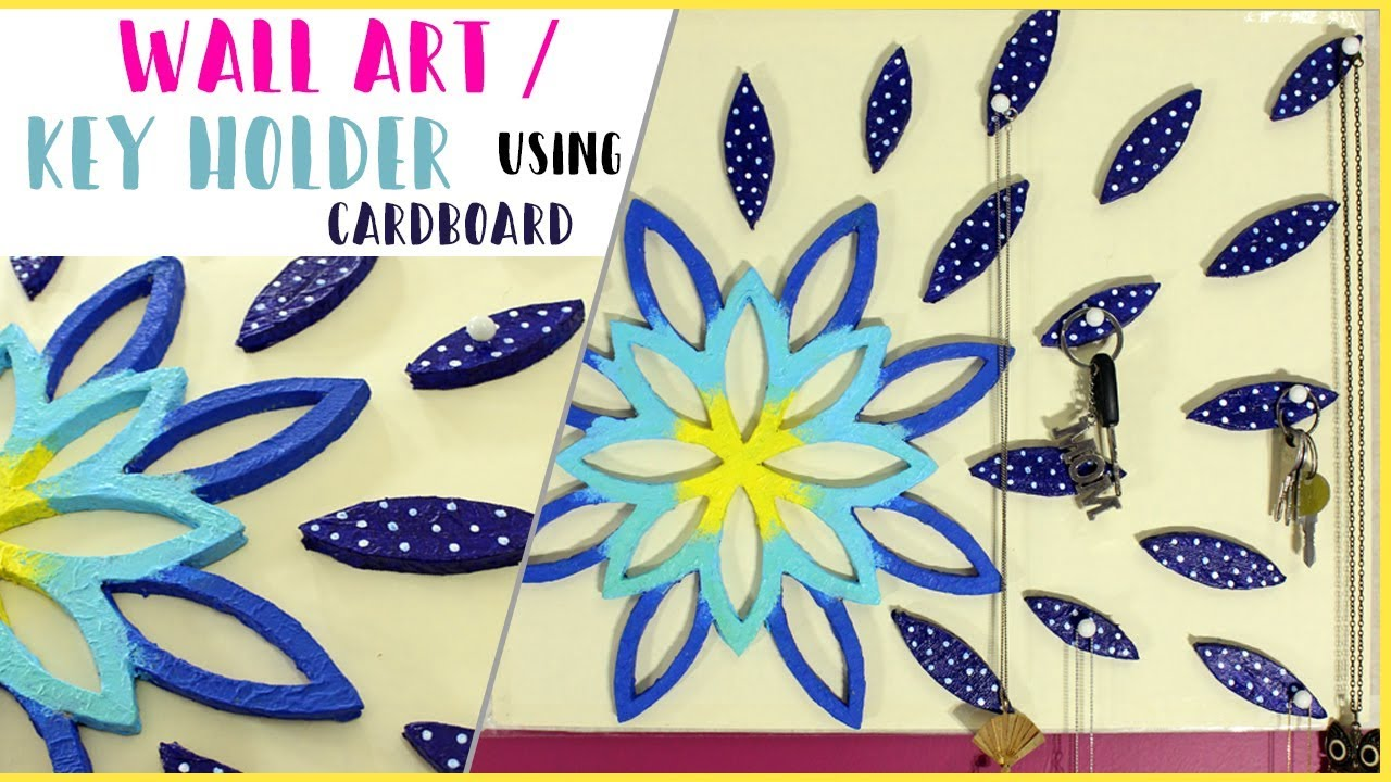 DIY : WALL ART / JEWELRY / KEY HOLDER using cardboard | BEST OUT OF ...