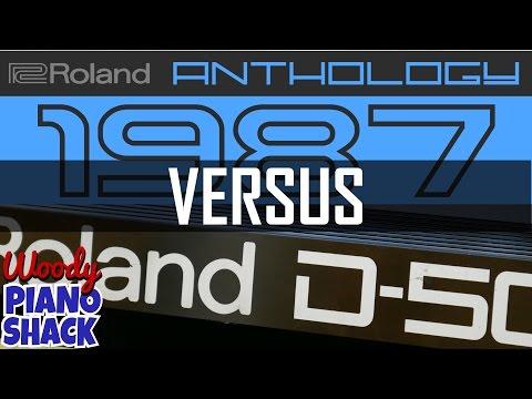 Roland Cloud Anthology 1987 versus Roland D50