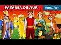 Download PASĂREA DE AUR | Povesti pentru copii | Basme in limba romana | Romanian Fairy Tales
