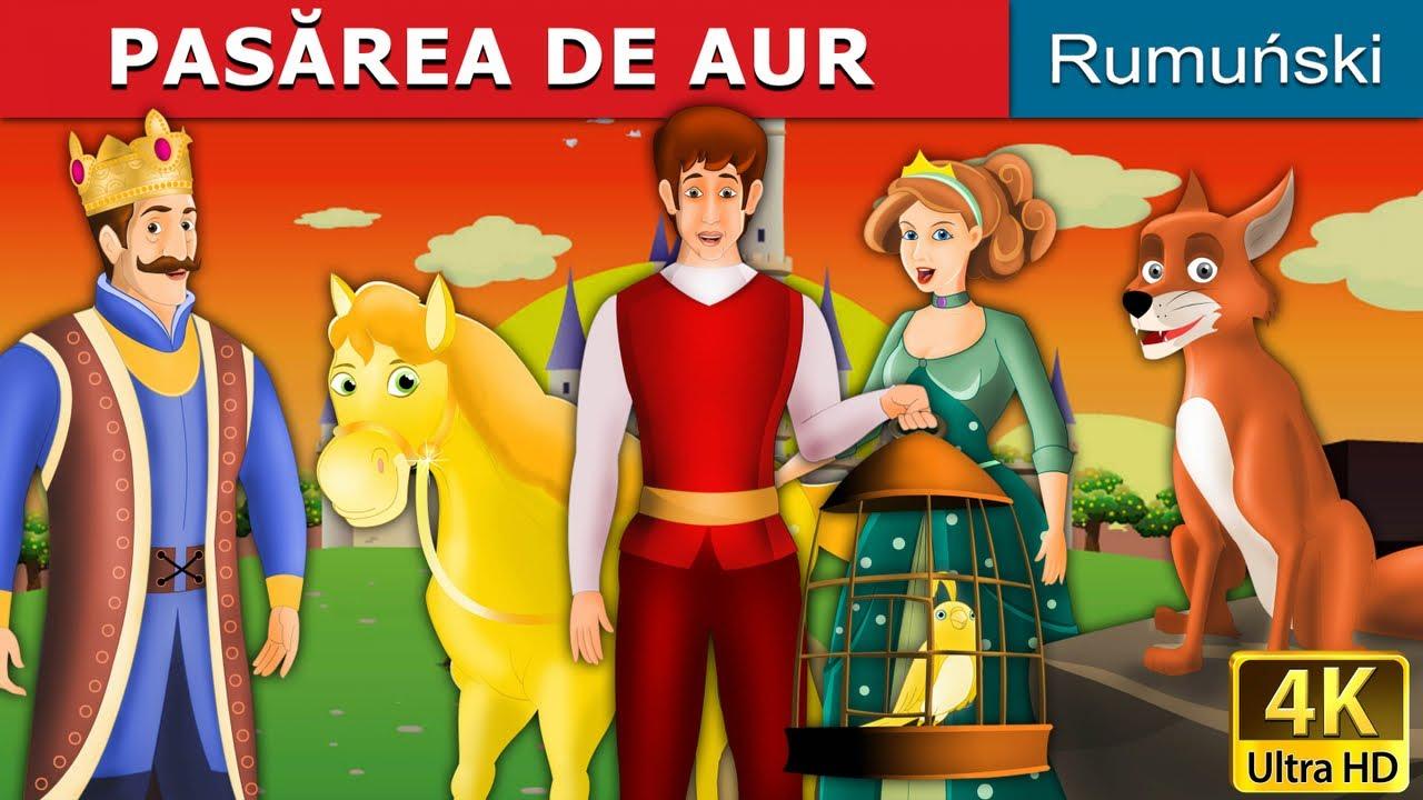 PASĂREA DE AUR | Povesti pentru copii | Basme in limba romana | Romanian Fairy Tales