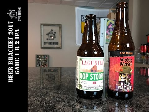 Craft Beer Bracket Game 1 R 2 Lagunitas Hop Stoopid vs New Belgium Voodoo Ranger 8 Hop Pale Ale