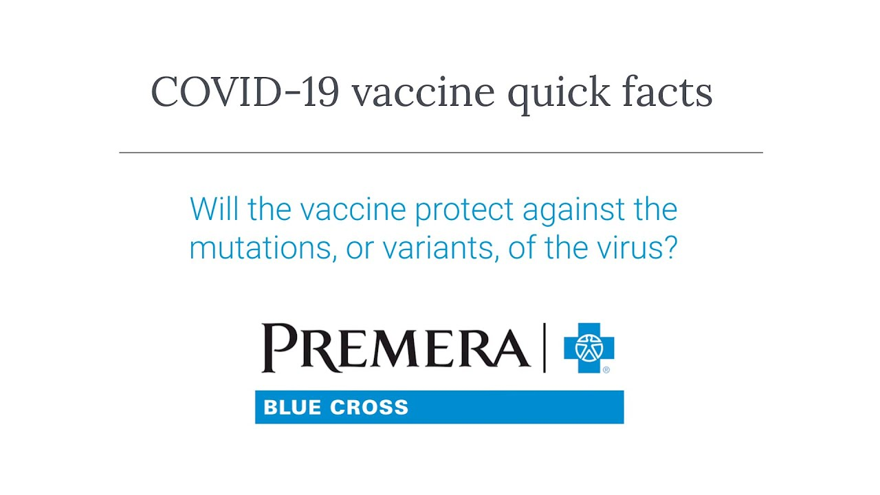 COVID-19 Q&A: Will the vaccine protect against the variants?