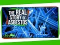 The Real Story Of Asbestos