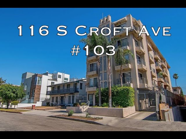 116 S Croft Ave #103, Los Angeles, CA 90048