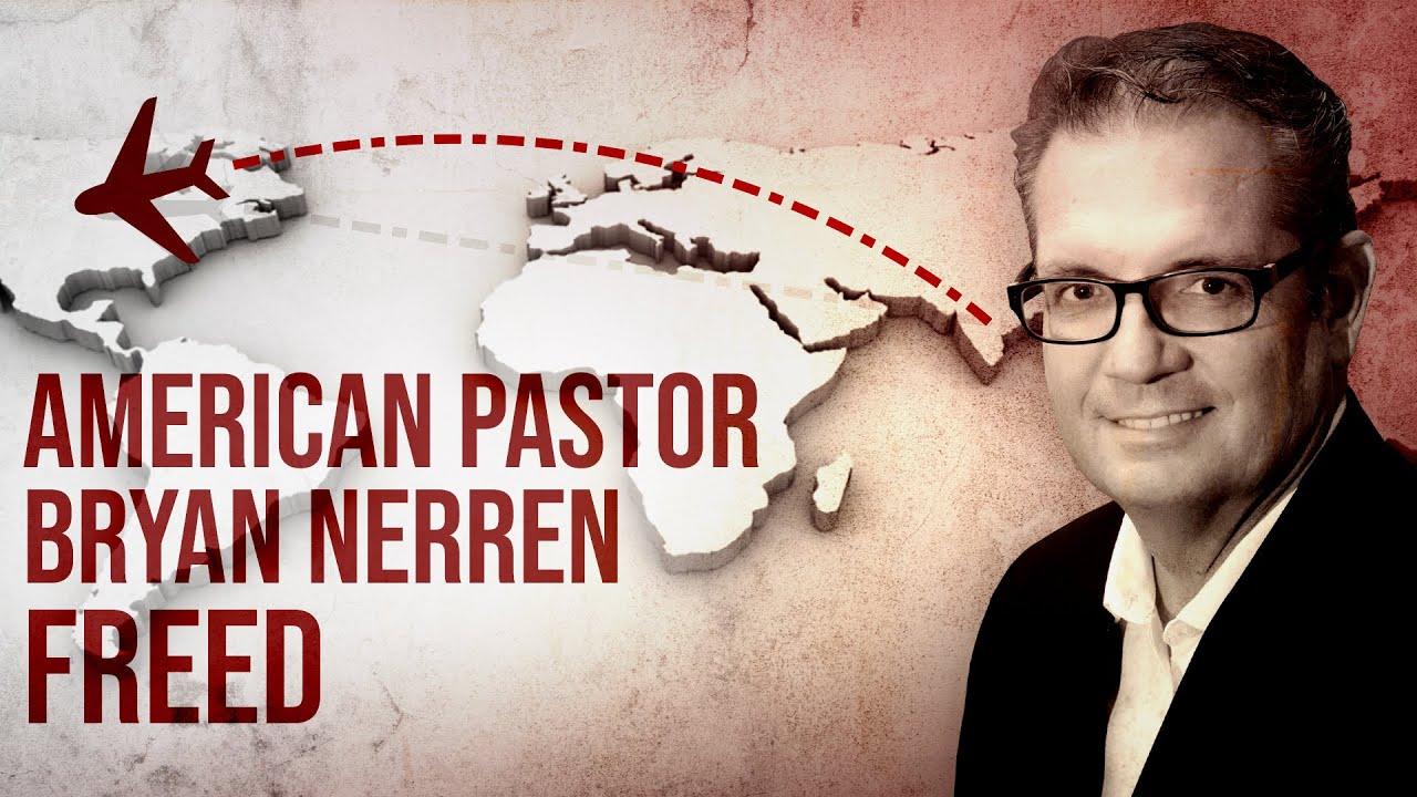 American Pastor Bryan Nerren Freed