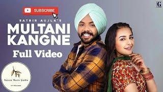 multani-kangne---satbir-aujla-full-rav-dhillon-latest-punjabi-song