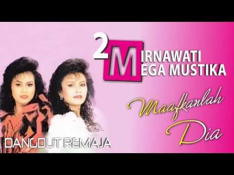 Maafkanlah Dia Mirnawati feat Mega Mustika Original Dangdut   YouTube