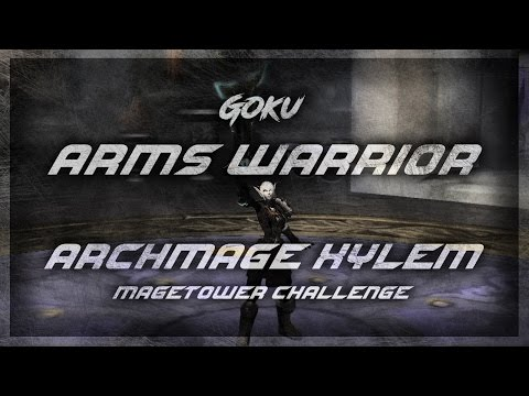 Archmage Xylem - Arms Warrior - Mage Tower Challenge 7.2