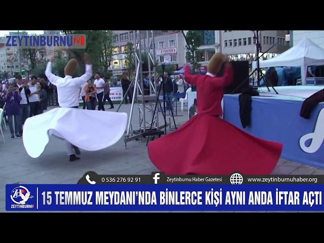 Zeytinburnu 15 Temmuz Meydanı'nda Ramazan Bereketi