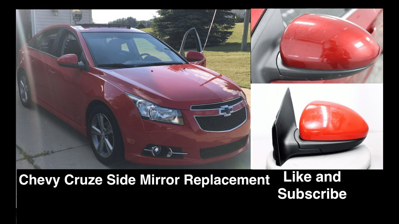 Chevrolet Cruze Driver Passenger Side Mirror Replacement Removal