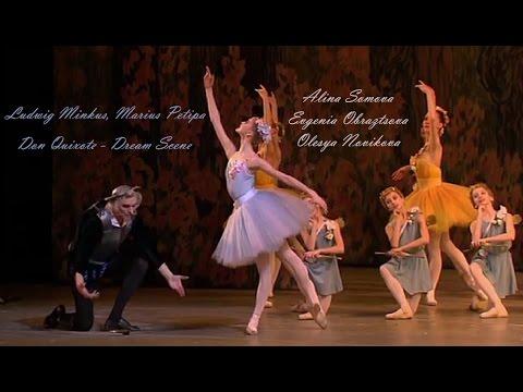 Don Quixote - Dream Scene (Somova, Obraztsova, Novikova)