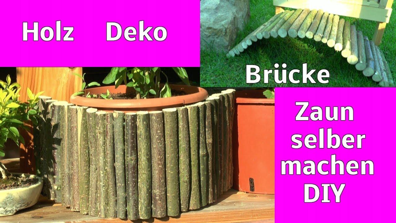 Faszinierend Zaun Aus ästen Selber Bauen Referenz Von Mit Natur Holz Für Beete Töpfe Und