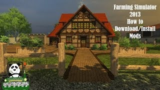 Farming Simulator 2013 How to Download and Install Mods