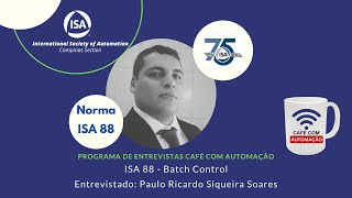 ISA 88 - batch control - Paulo Ricardo Siqueira Soares