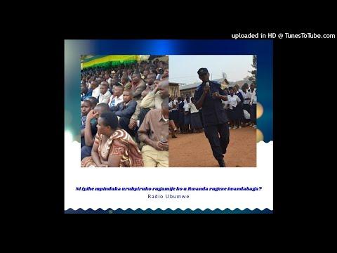 RADIO UBUMWE : Ni iyihe mpinduka urubyiruko rugamije ko u Rwanda rugeze iwandabaga? 6/05/2018