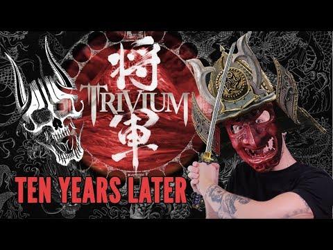 "TRIVIUM's ""Shogun"" Tenth Anniversary | Apocalyptic Anniversaries"