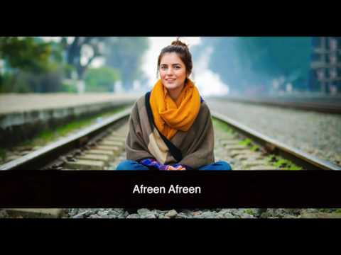 Afreen Afreen Lyrics Rahat Fateh Ali Khan & Momina Mustehsan Coke Studio 9