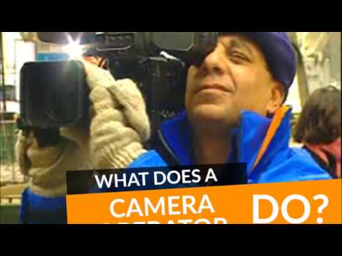 What Does A Camera Operator Do?