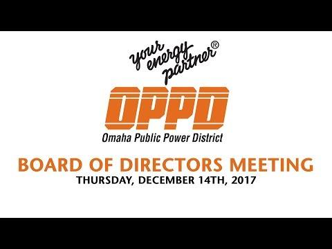 OPPD Board Meeting - Thursday December 14th, 2017