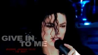 Michael Jackson - Give In To Me ReMix (Edit) -[HD]