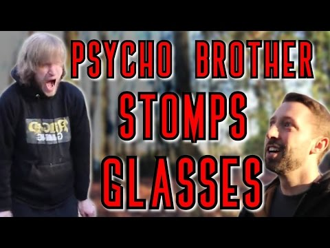 IS IT REAL?- Psycho Brother Stomps Glasses (Staged)