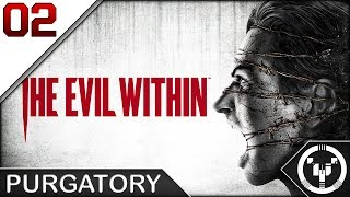 PURGATORY | The Evil Within | 02