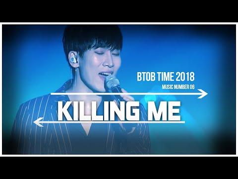06. BTOB TIME - Killing Me Live Stage [ENG / SUB]