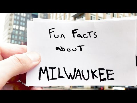 Fun Facts About Milwaukee