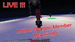 LIVE !! Mabar Dengan Member MCAnimID !