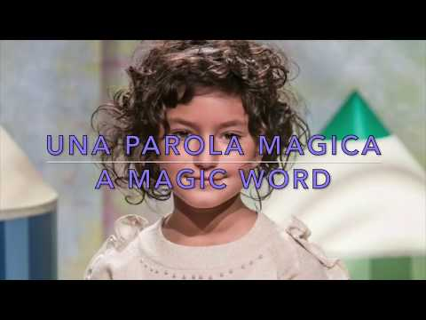 Una parola magica | A magic word (lyrics & translate)