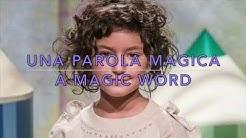 Una parola magica (con testo)