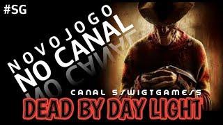 NOVO JOGO NO CANAL *DEAD BY DAYLIGHT