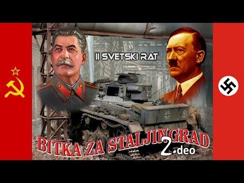 Istorija : Bitka Za Staljingrad - (2. Deo)