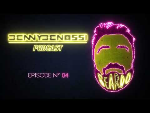 Benny Benassi - Beardo Podcast #4