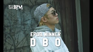New Era x MIC SWG [BPM] - EP08. Dbo(디보)편 WINNER